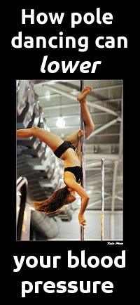 lower blood pressure through exercise - like pole dancing!