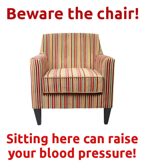 beware the chair! how sitting affects blood pressure