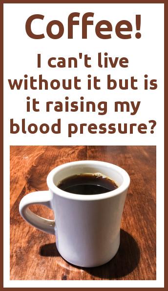 coffee and high blood pressure - coffee mug